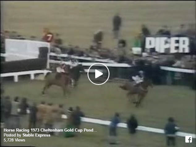Horse Racing 1973 Cheltenham Gold Cup Pendil and The Dikler