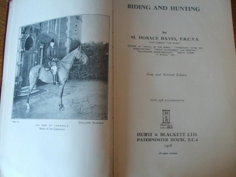 Riding And Hunting Dated 1928 Captain Horace Hays Illustrated Hardback